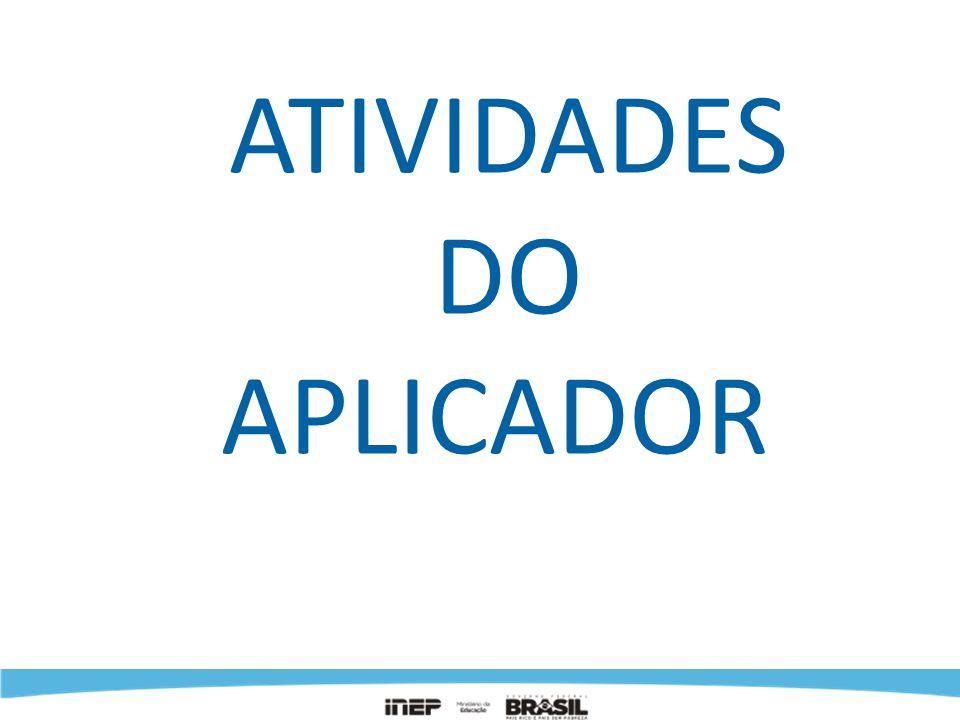 ATIVIDADES DO APLICADOR