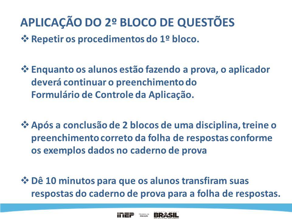 APLICAÇÃO DO 2º BLOCO DE QUESTÕES