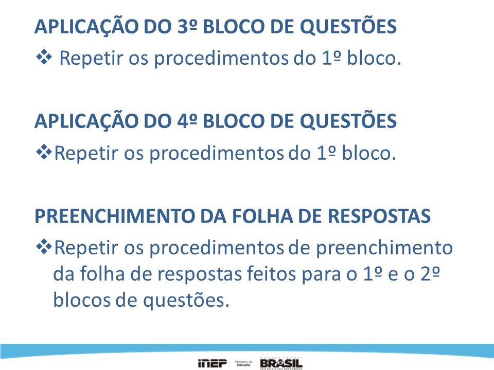 APLICAÇÃO DO 3º BLOCO DE QUESTÕES