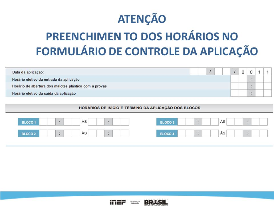 PREENCHIMEN TO DOS HORÁRIOS NO FORMULÁRIO DE CONTROLE DA APLICAÇÃO