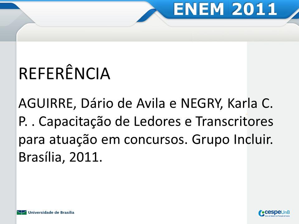 ENEM 2011 REFERÊNCIA.