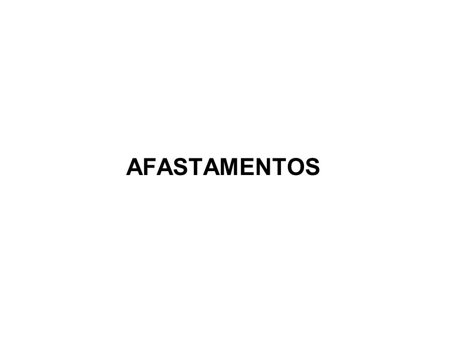 AFASTAMENTOS