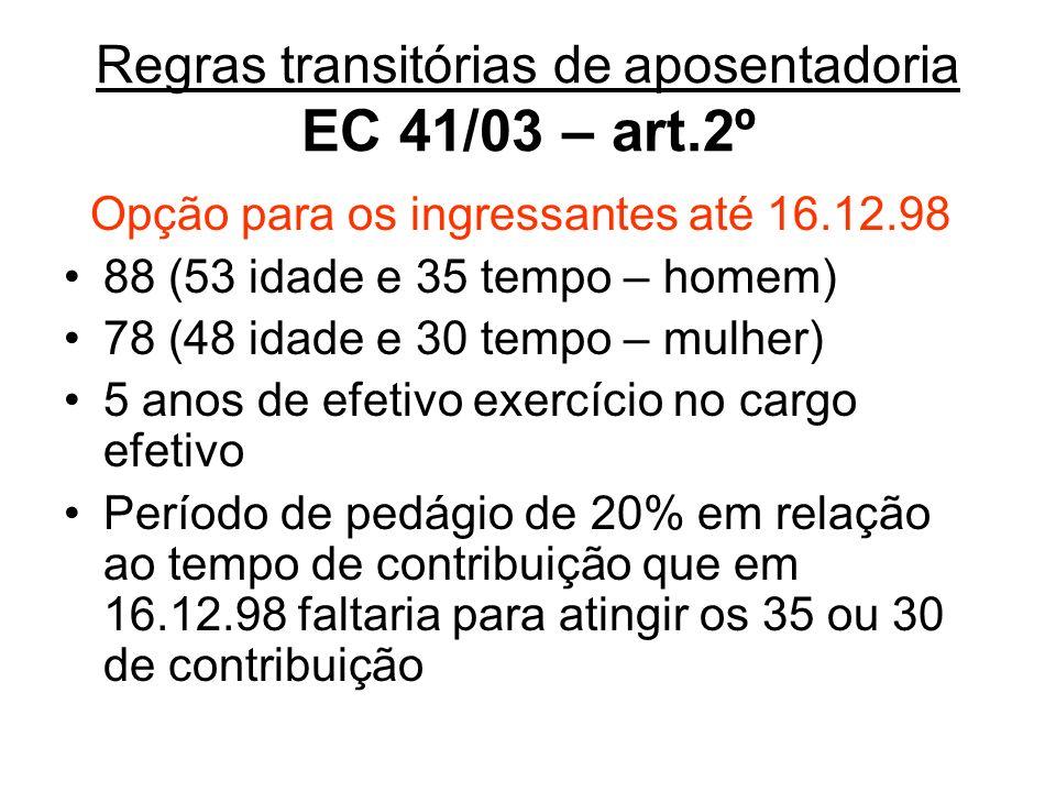 Regras transitórias de aposentadoria EC 41/03 – art.2º