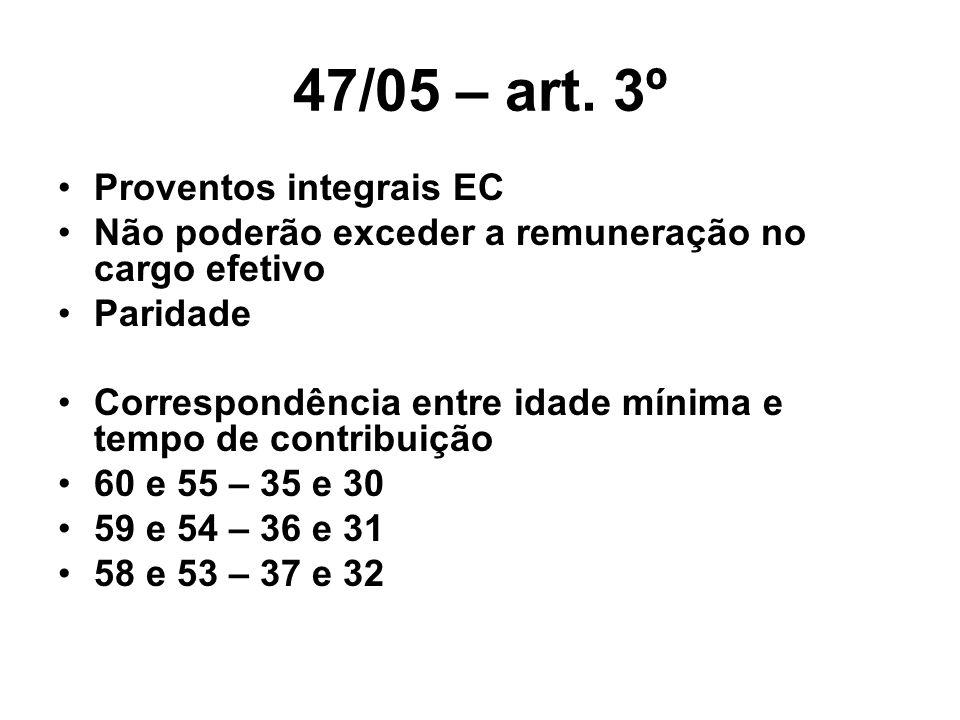 47/05 – art. 3º Proventos integrais EC