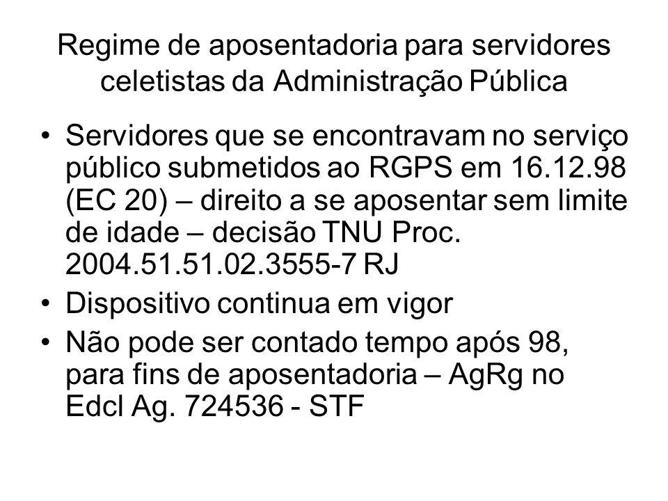 Regime de aposentadoria para servidores celetistas da Administração Pública