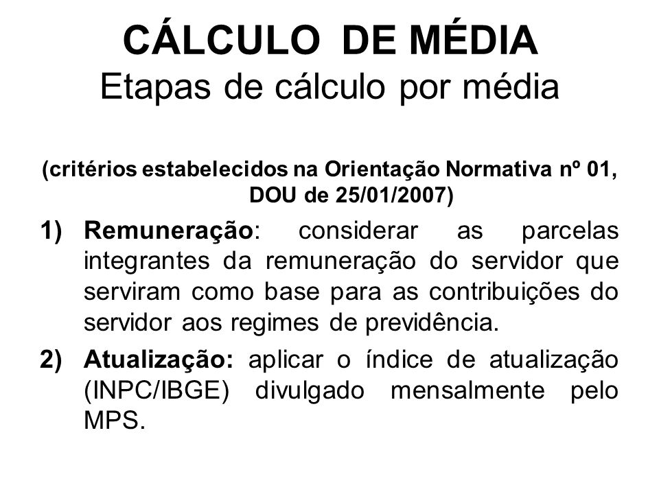 CÁLCULO DE MÉDIA Etapas de cálculo por média