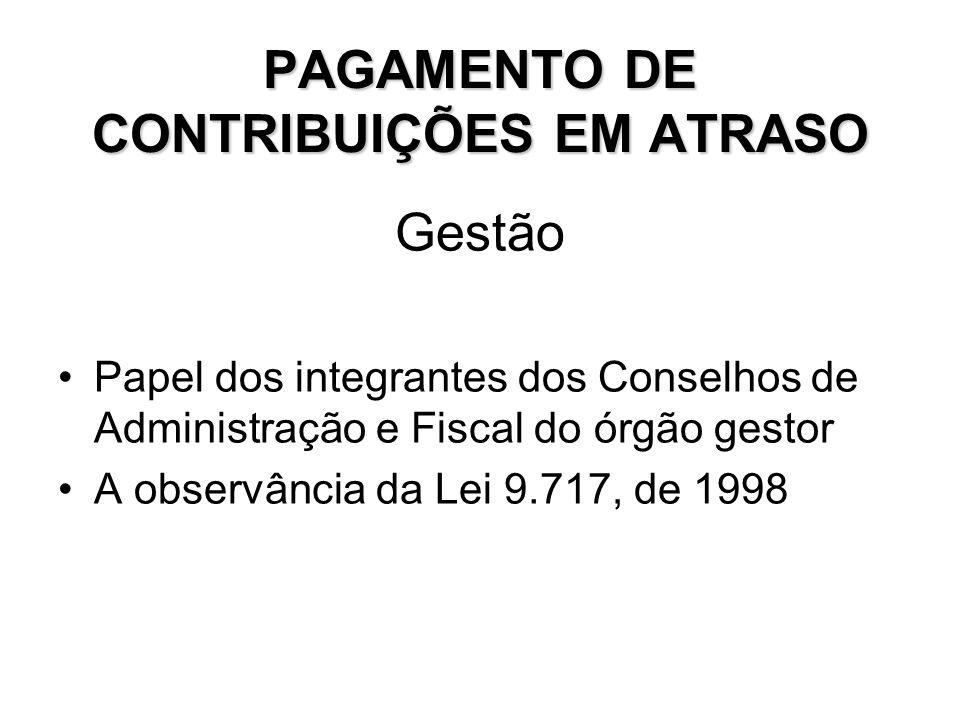PAGAMENTO DE CONTRIBUIÇÕES EM ATRASO