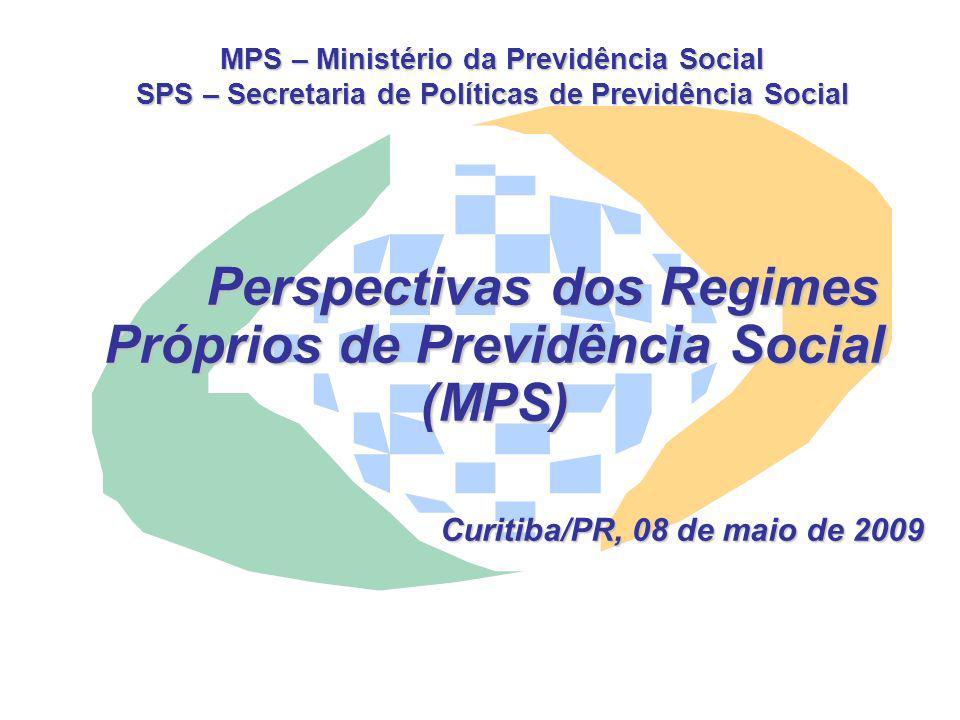 Curitiba/PR, 08 de maio de 2009 MPS – Ministério da Previdência Social