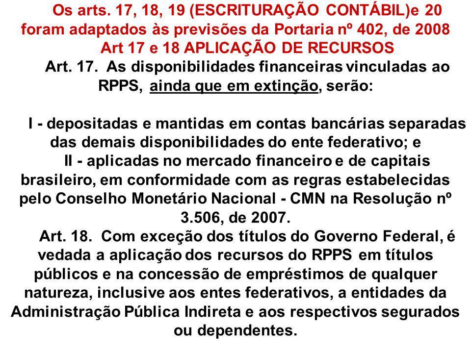 Art 17 e 18 APLICAÇÃO DE RECURSOS