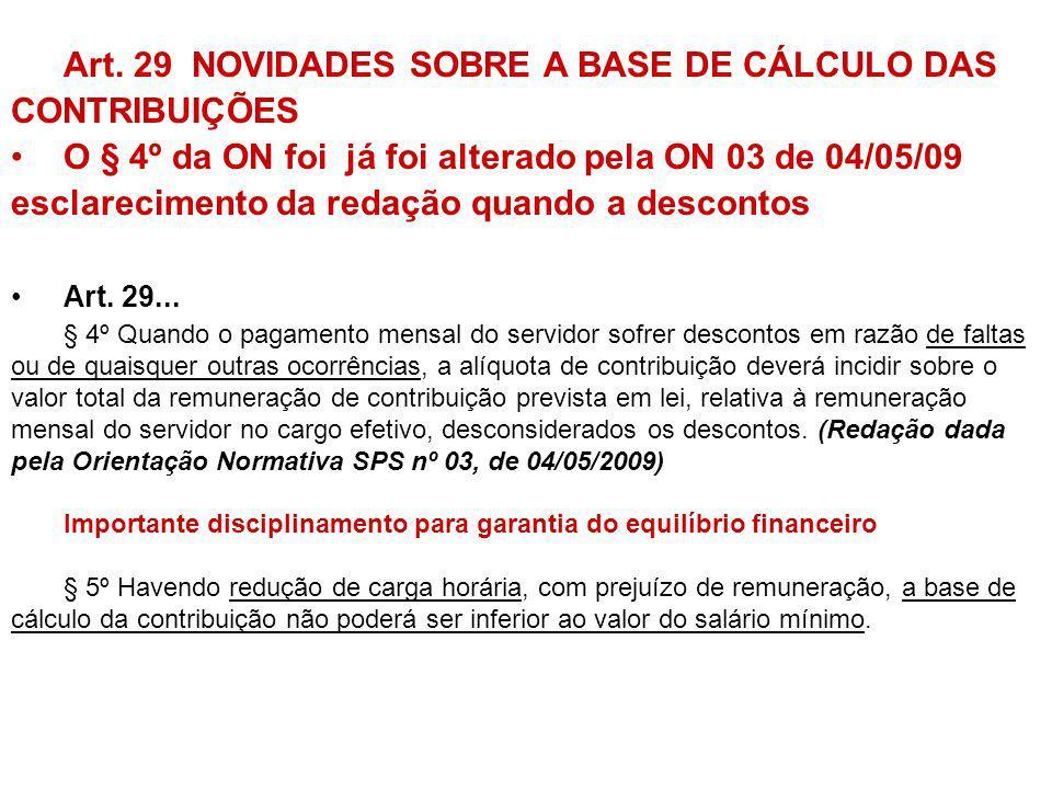Art. 29 NOVIDADES SOBRE A BASE DE CÁLCULO DAS CONTRIBUIÇÕES