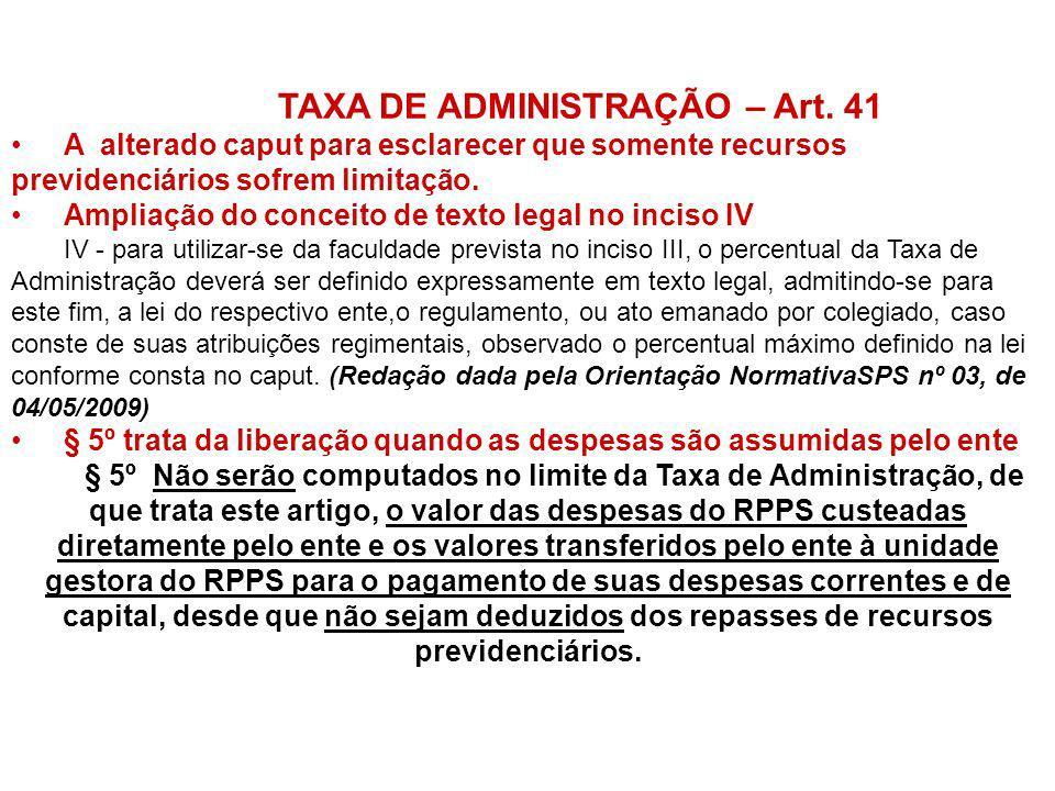 TAXA DE ADMINISTRAÇÃO – Art. 41