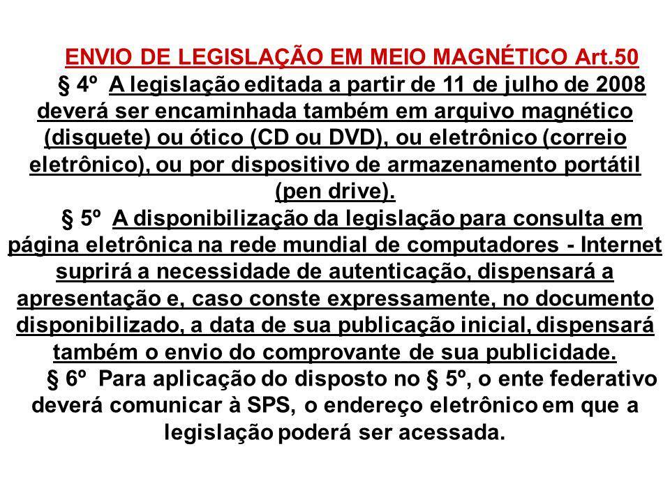ENVIO DE LEGISLAÇÃO EM MEIO MAGNÉTICO Art.50