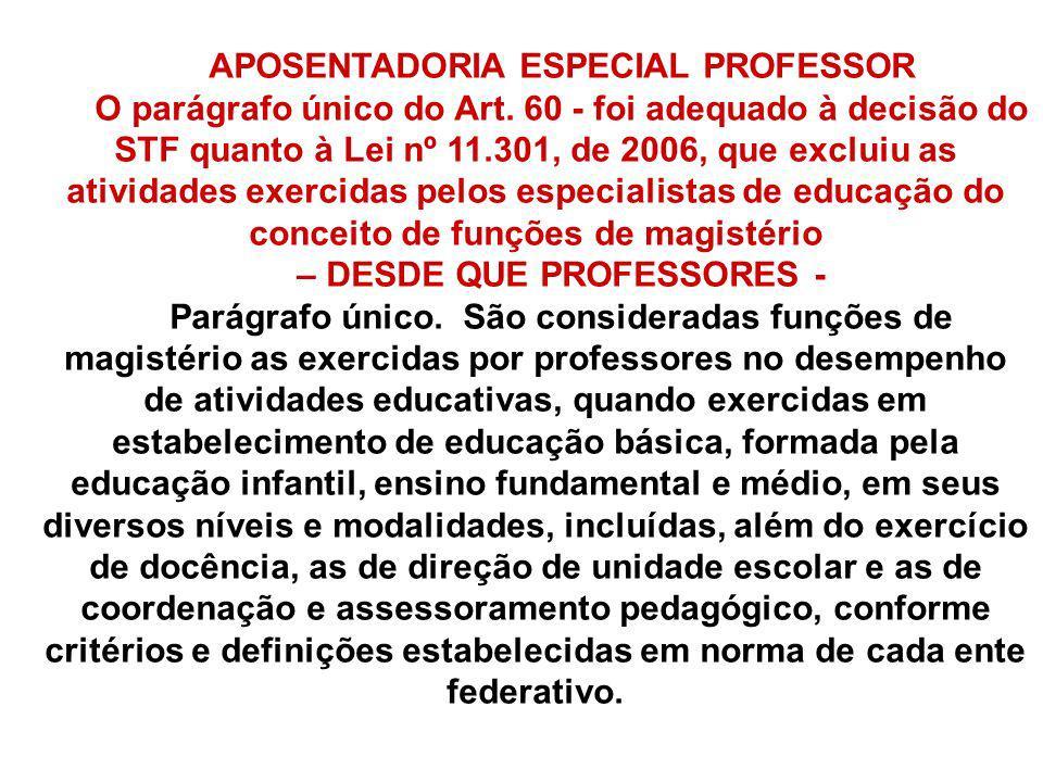APOSENTADORIA ESPECIAL PROFESSOR