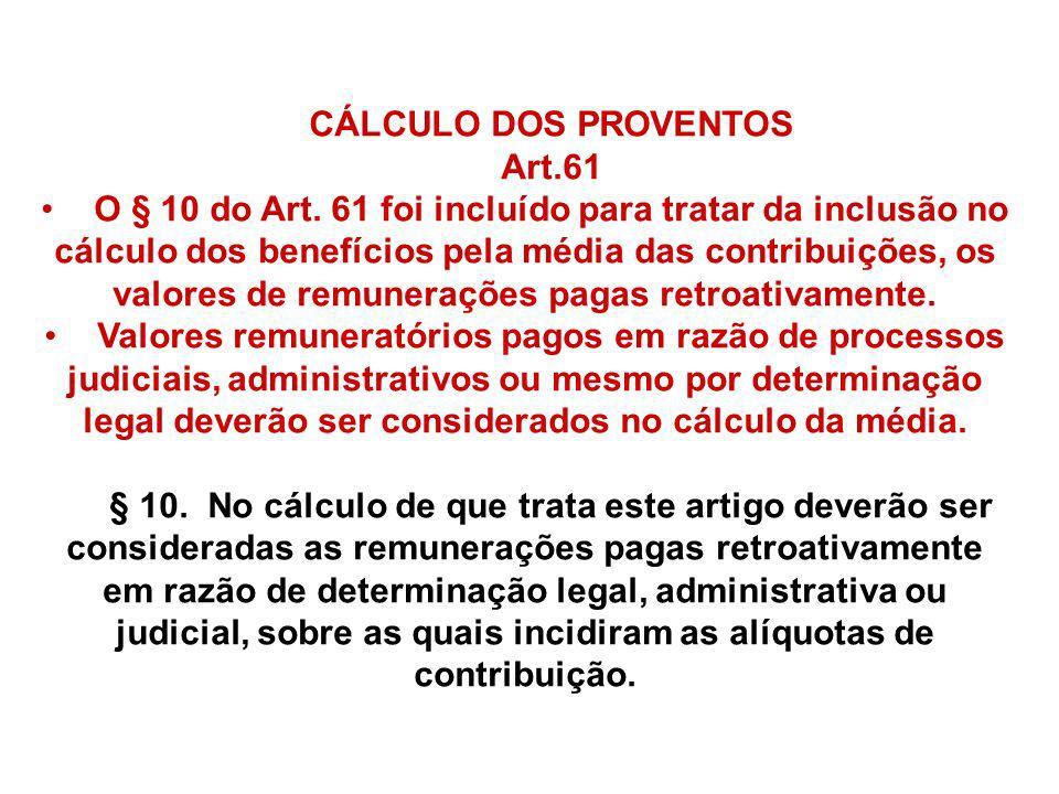 CÁLCULO DOS PROVENTOS Art.61.
