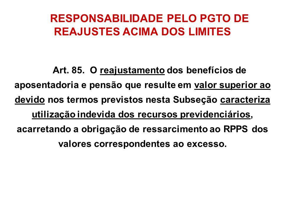 RESPONSABILIDADE PELO PGTO DE REAJUSTES ACIMA DOS LIMITES
