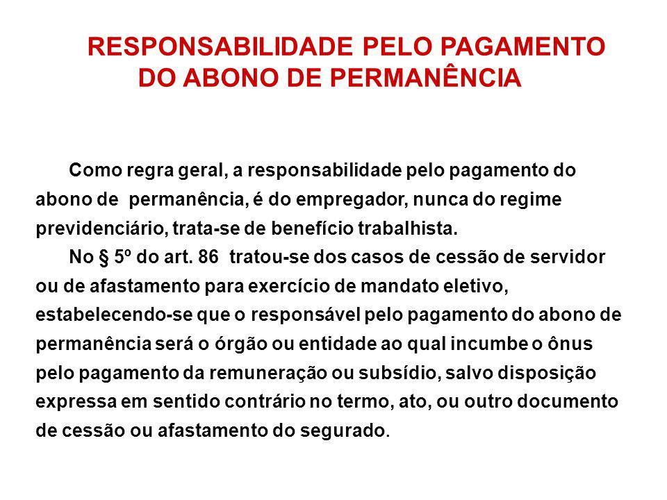 RESPONSABILIDADE PELO PAGAMENTO DO ABONO DE PERMANÊNCIA