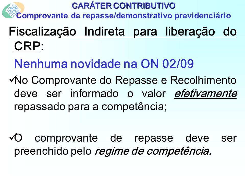 Fiscalização Indireta para liberação do CRP: