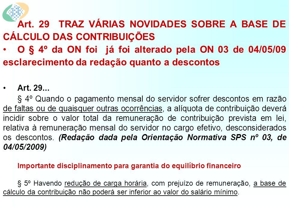 Art. 29 TRAZ VÁRIAS NOVIDADES SOBRE A BASE DE CÁLCULO DAS CONTRIBUIÇÕES