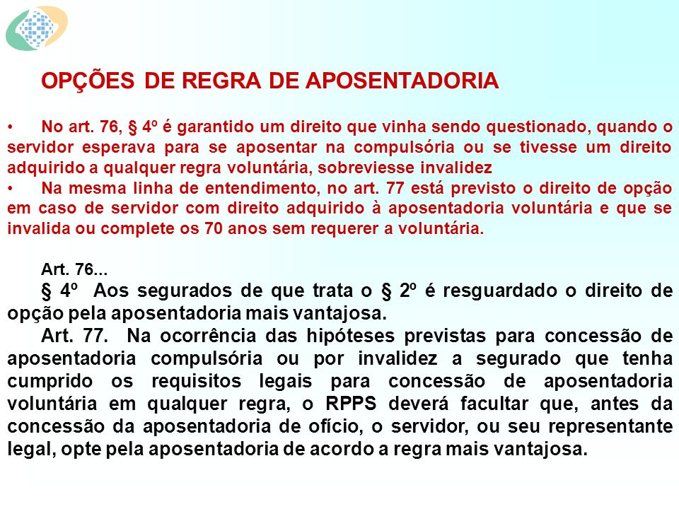 OPÇÕES DE REGRA DE APOSENTADORIA