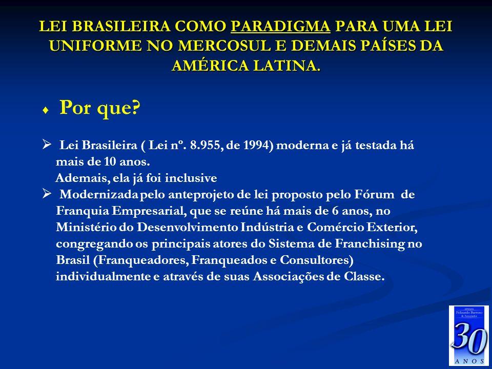 26/03/2017 LEI BRASILEIRA COMO PARADIGMA PARA UMA LEI UNIFORME NO MERCOSUL E DEMAIS PAÍSES DA AMÉRICA LATINA.