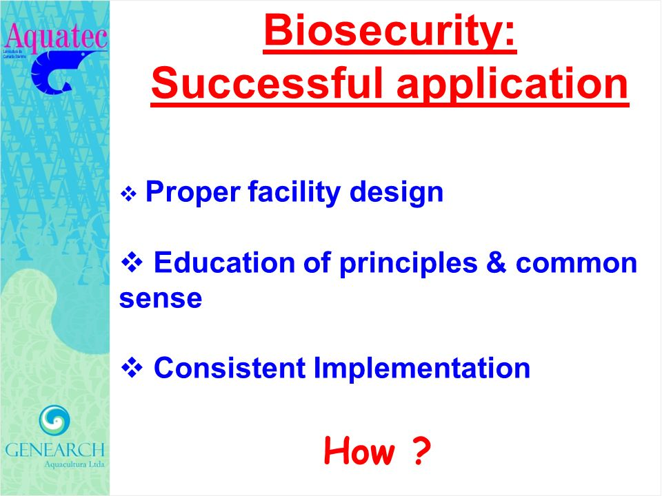 Biosecurity: Successful application