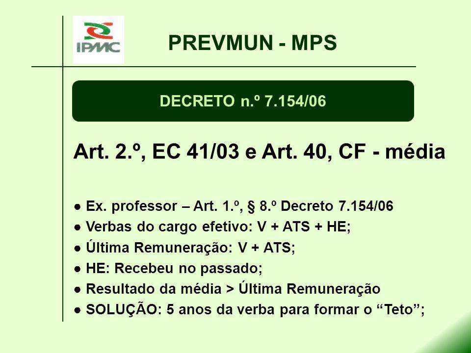 PREVMUN - MPS Art. 2.º, EC 41/03 e Art. 40, CF - média