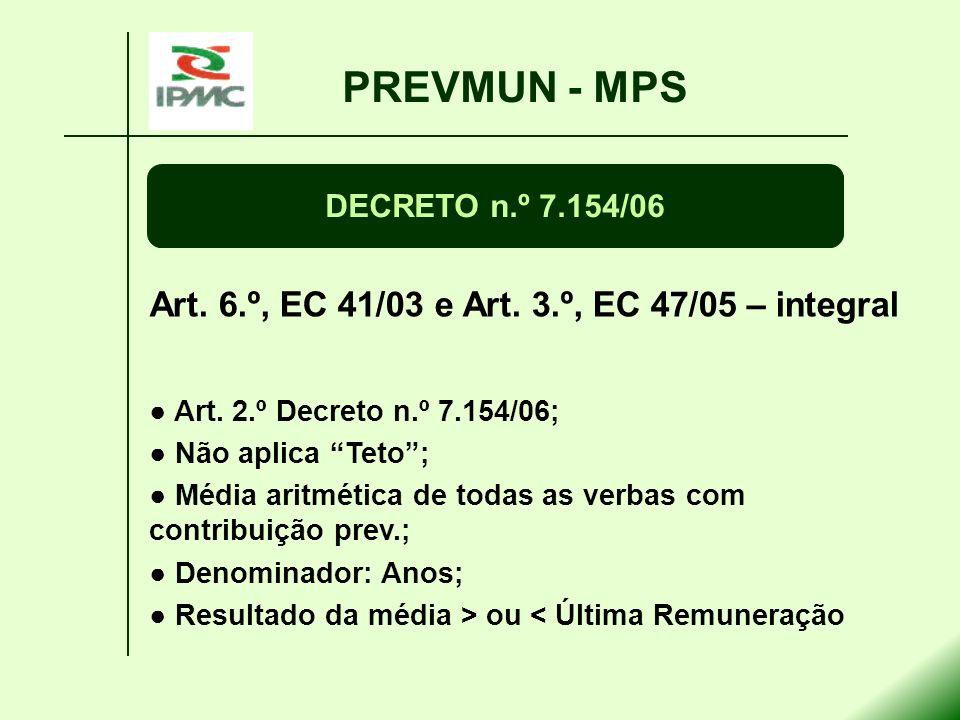 PREVMUN - MPS Art. 6.º, EC 41/03 e Art. 3.º, EC 47/05 – integral