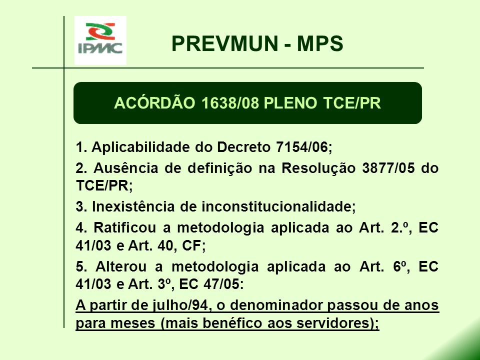 PREVMUN - MPS ACÓRDÃO 1638/08 PLENO TCE/PR