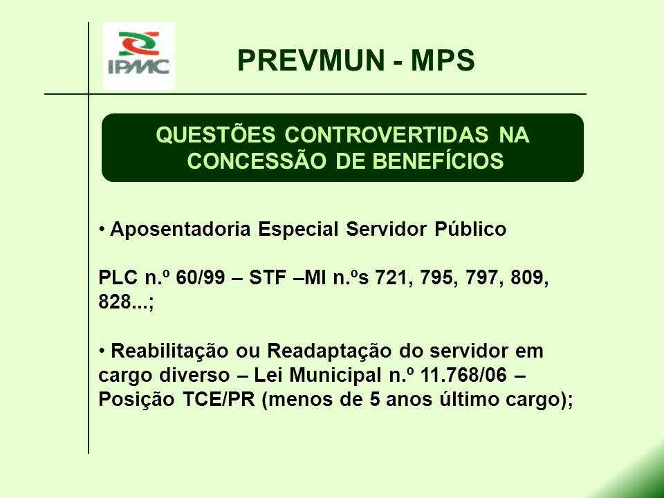 QUESTÕES CONTROVERTIDAS NA CONCESSÃO DE BENEFÍCIOS