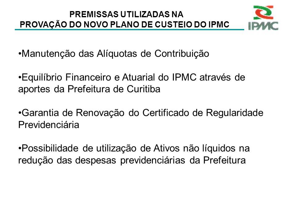 PROVAÇÃO DO NOVO PLANO DE CUSTEIO DO IPMC