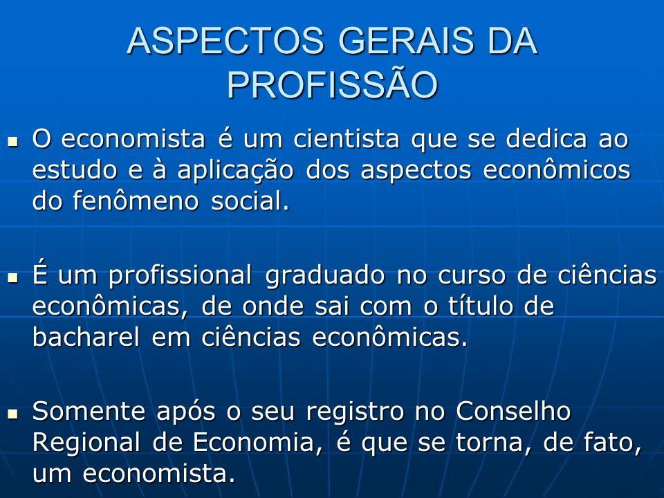 ASPECTOS GERAIS DA PROFISSÃO