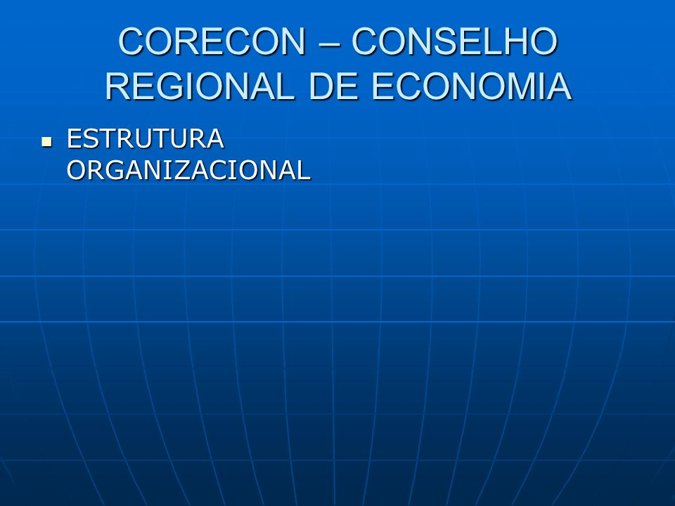 CORECON – CONSELHO REGIONAL DE ECONOMIA