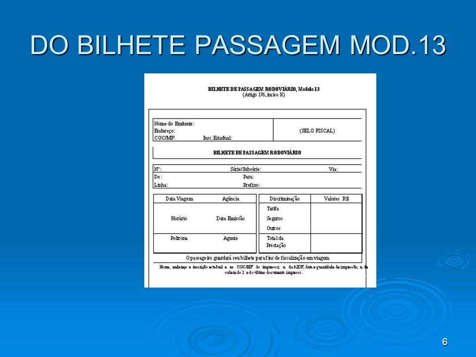 DO BILHETE PASSAGEM MOD.13