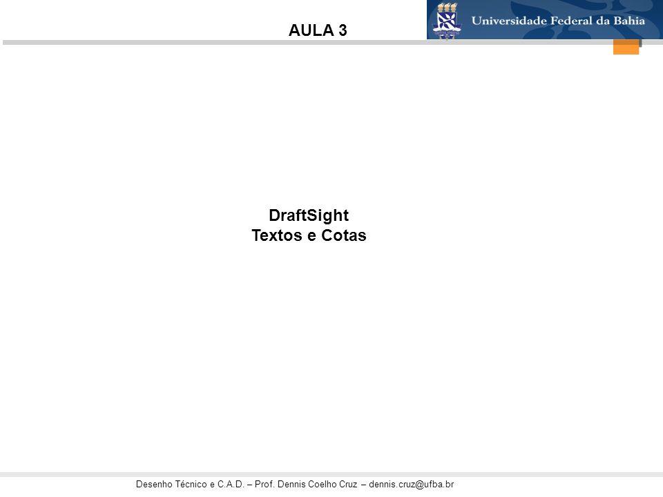 AULA 3 DraftSight Textos e Cotas