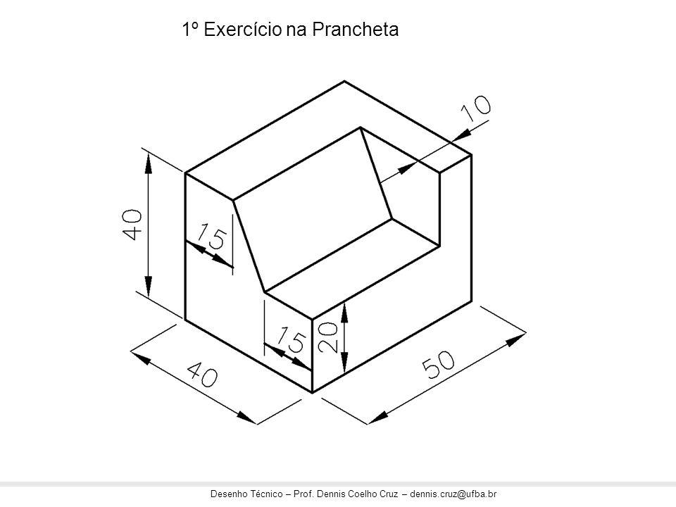 1º Exercício na Prancheta