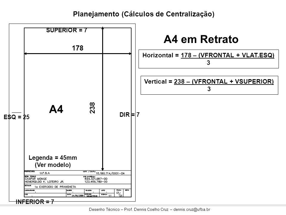 A4 em Retrato A4 Planejamento (Cálculos de Centralização) 178 238
