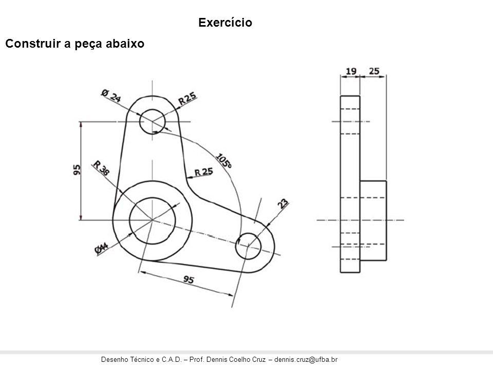 Exercício Construir a peça abaixo