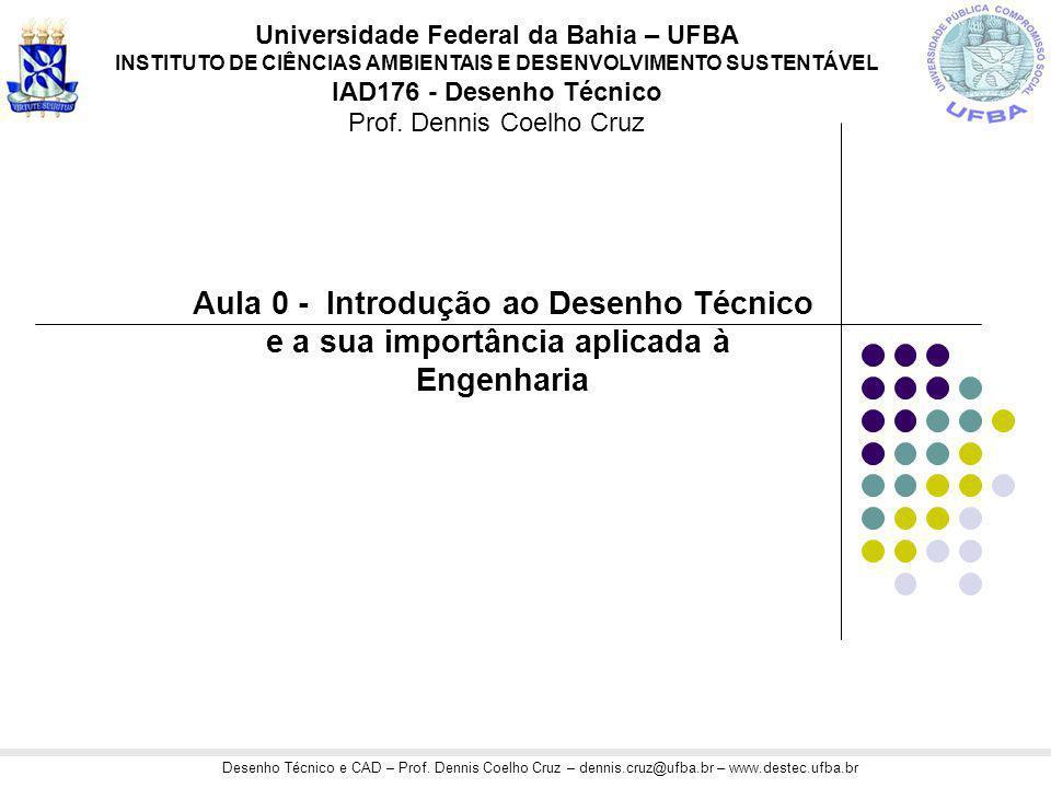 Aula 0 - Introdução ao Desenho Técnico e a sua importância aplicada à
