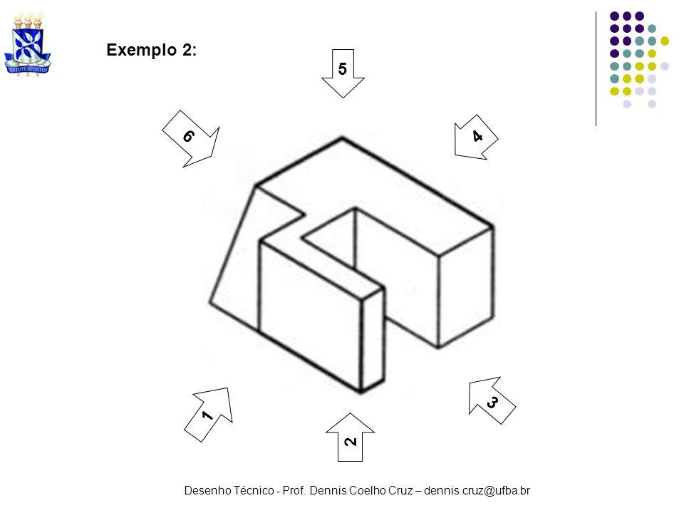 Exemplo 2: 5 6 4 3 1 2