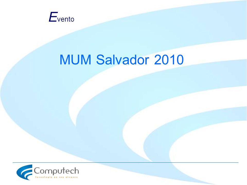 Evento MUM Salvador 2010
