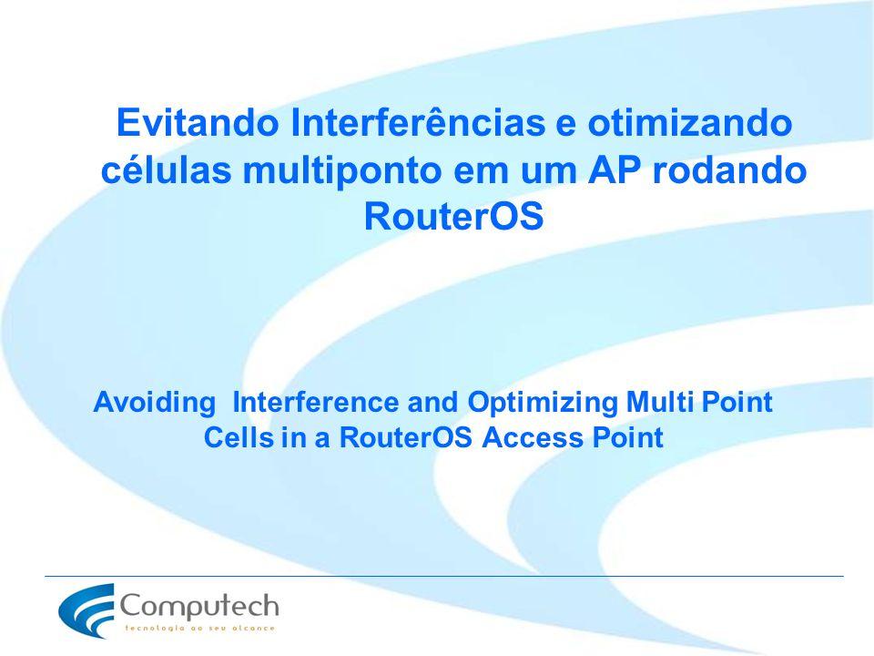 Evitando Interferências e otimizando células multiponto em um AP rodando RouterOS