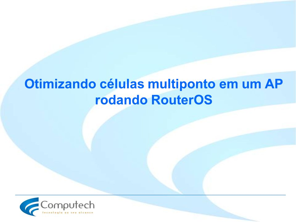 Otimizando células multiponto em um AP rodando RouterOS