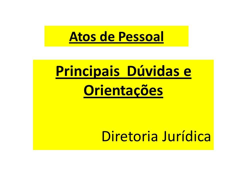Principais Dúvidas e Orientações Diretoria Jurídica