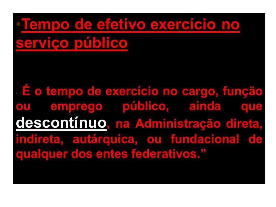 Tempo de efetivo exercício no serviço público: