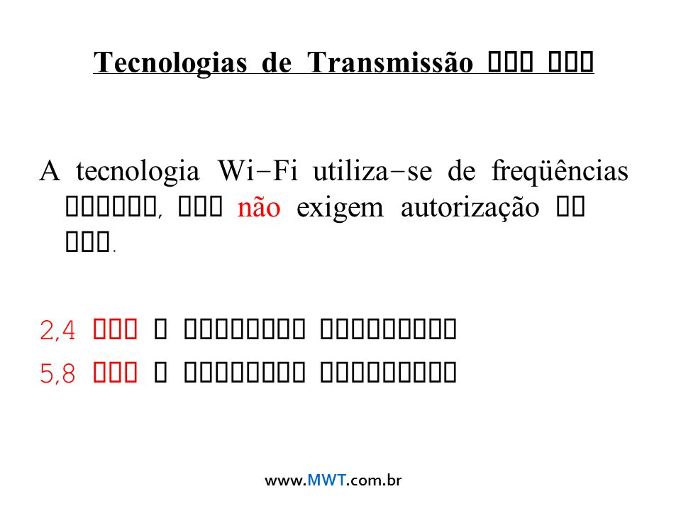 Tecnologias de Transmissão sem Fio