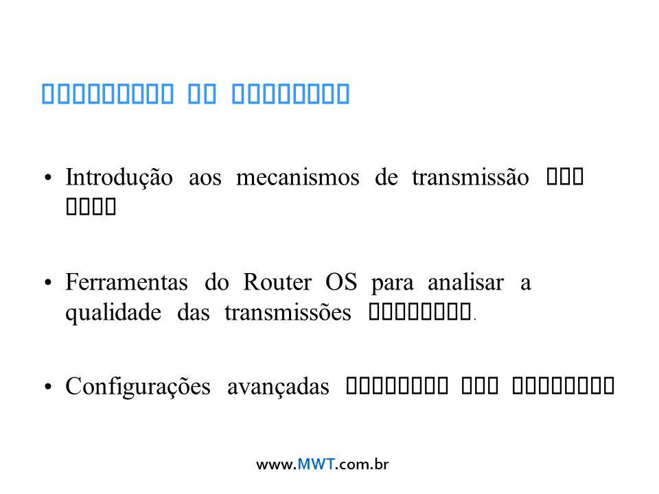 Objetivos do Workshop Introdução aos mecanismos de transmissão sem fios.