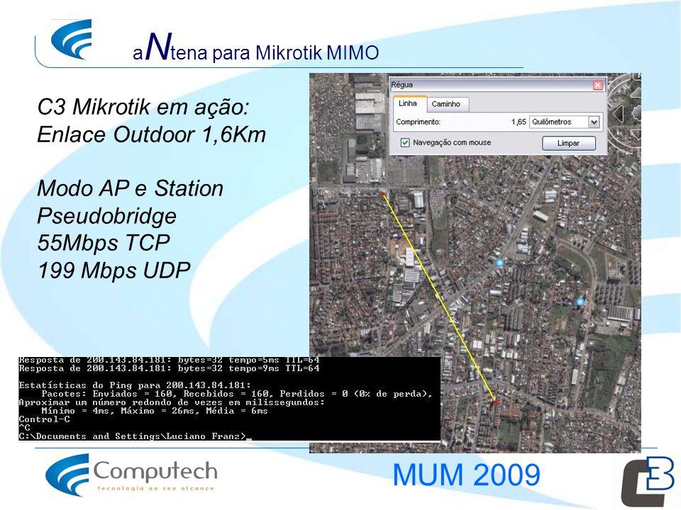 MUM 2009 C3 Mikrotik em ação: Enlace Outdoor 1,6Km