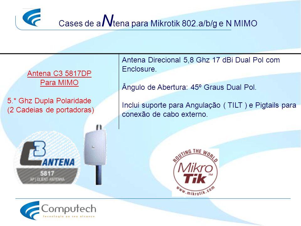 Cases de aNtena para Mikrotik 802.a/b/g e N MIMO