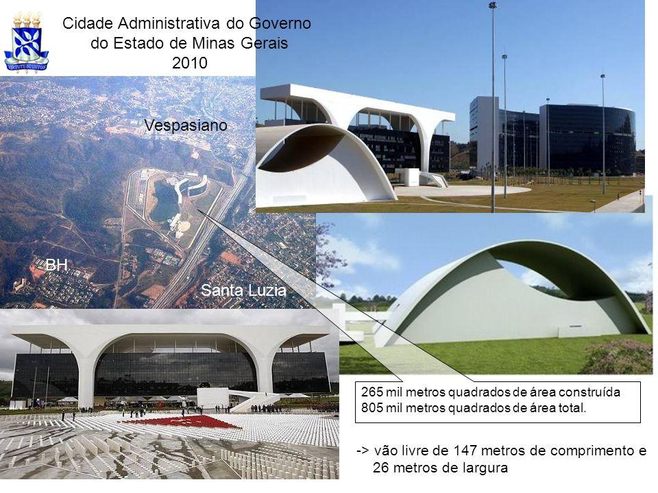 Cidade Administrativa do Governo do Estado de Minas Gerais 2010