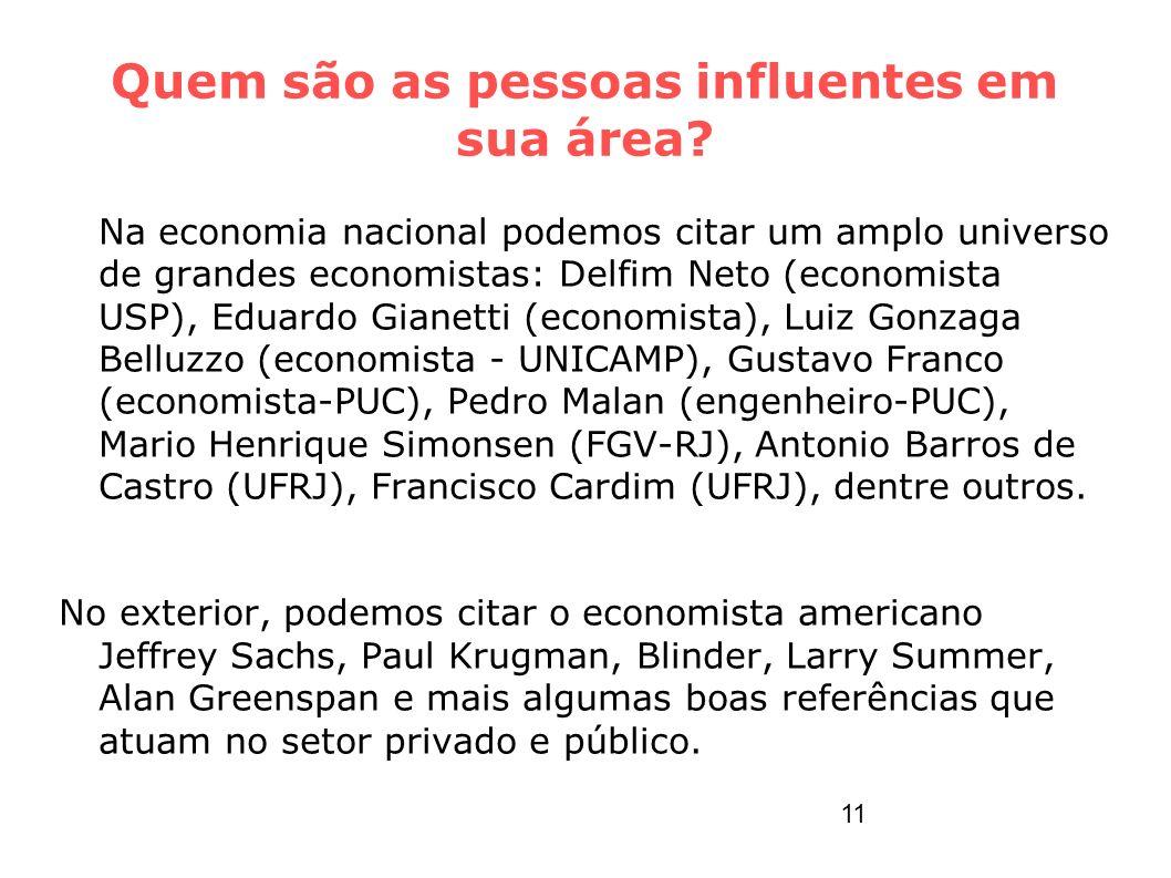 Quem são as pessoas influentes em sua área